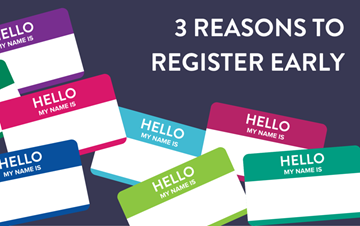 3 Reasons to Register Early