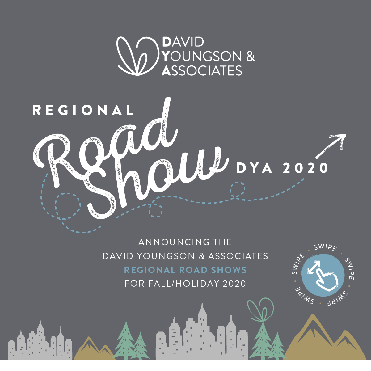 DYA Road Show Announced